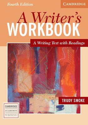A Writer's Workbook By Smoke, Trudy